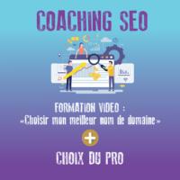 coaching seo et Choisir un nom de domaine
